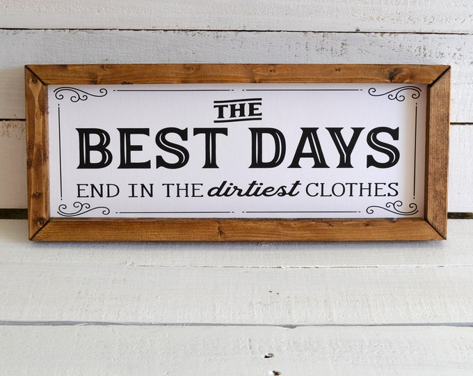 The Best Days End in the Dirtiest Clothes Vintage Laundry Room Sign Wooden Framed Canvas Print
