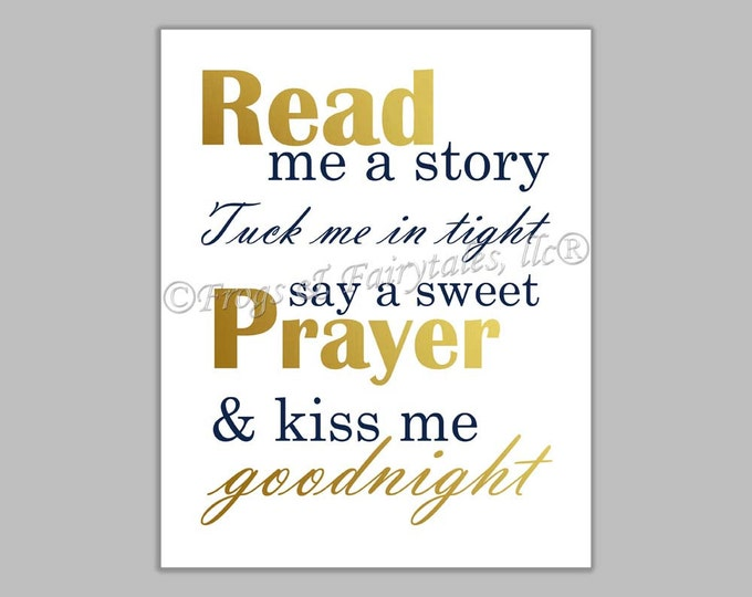 Read Me a Story Tuck Me in Tight Say a Sweet Prayer and Kiss Me Goodnight gold navy gender neutral canvas print wall art