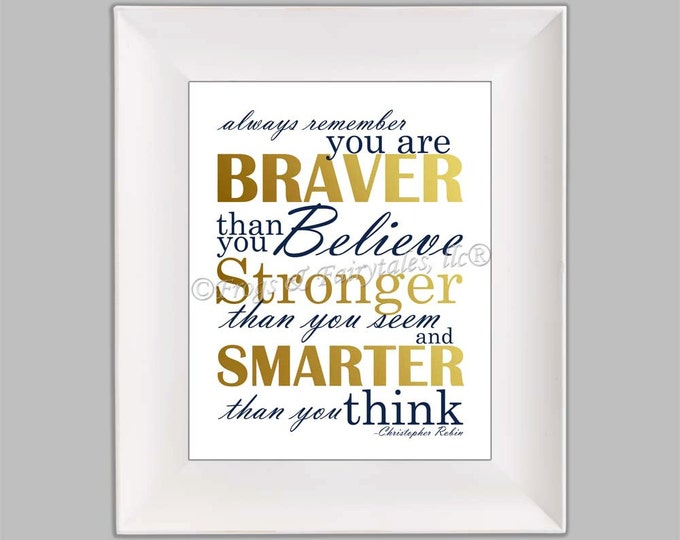 Christopher Robin Always Remember You are Braver Than You Believe Gender Neutral Navy Gold Paper Print Wall Art Free Shipping