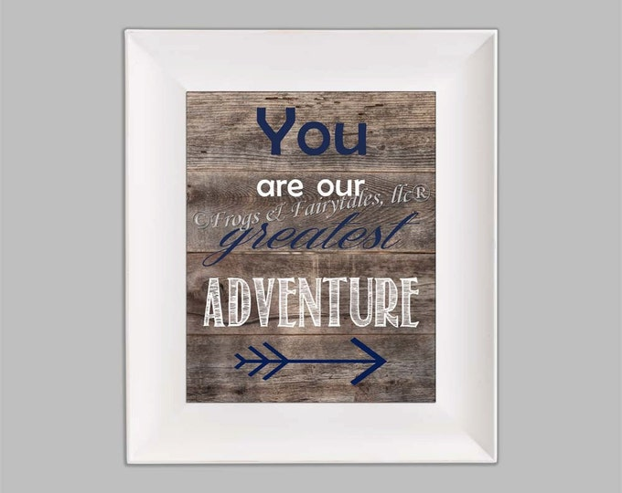 You Are Our Greatest Adventure Arrow Navy White, Wood Background, Photo Paper Print, Free Shipping