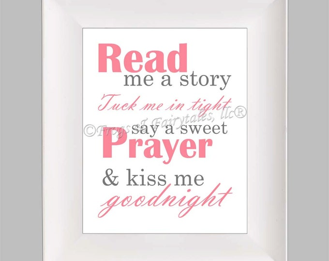 Read Me a Story Tuck Me in Tight Say a Sweet Prayer and Kiss Me Goodnight, Pink Grey, Photo Paper Print, Free Shipping