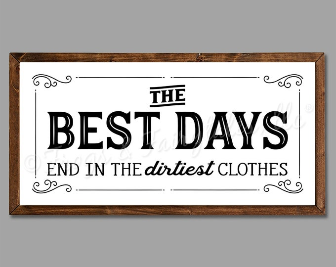 "The Best Days End in the Dirtiest Clothes 24""x12"" Vintage Laundry Room Sign Wooden Framed Canvas Print"