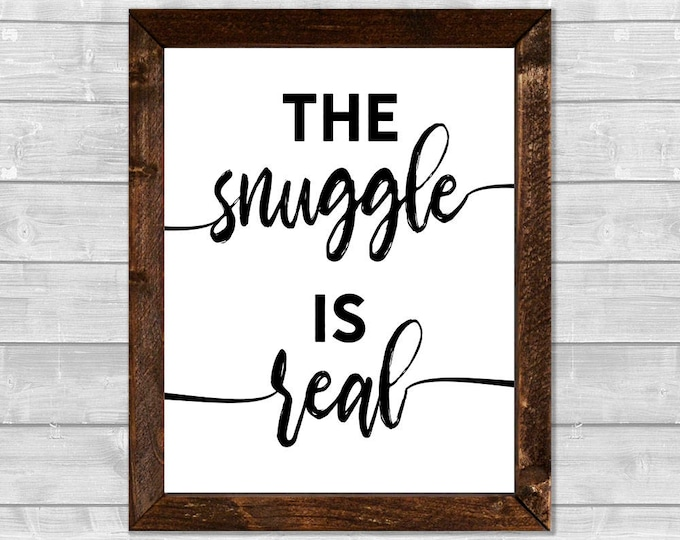 The Snuggle is Real Black and White Wooden Framed Canvas Wall Art