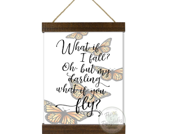 What If I Fall Oh But My Darling What If You Fly Monarch Butterflies Hanging Canvas Wall Art