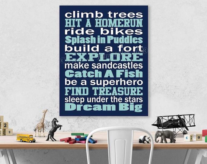 Climb Trees, Explore, Dream Big Navy Aqua White Canvas Wall Art Typography Print