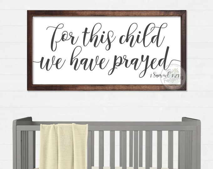 For This Child We Have Prayed Wood Nursery Sign