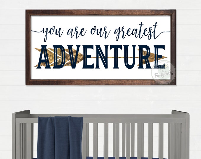 You Are Our Greatest Adventure Navy and Gold Arrow Rustic Wooden Bedroom Sign
