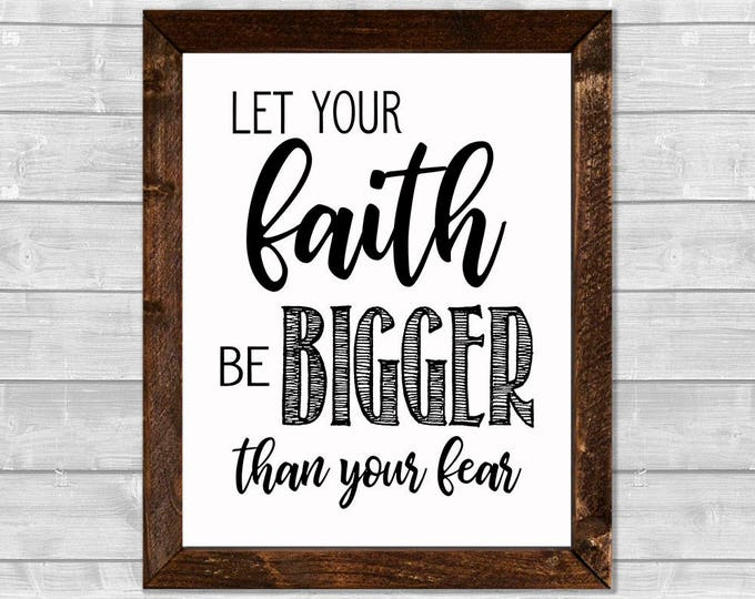 Let Your Faith Be Bigger Than Your Fear Framed Canvas Wall Art