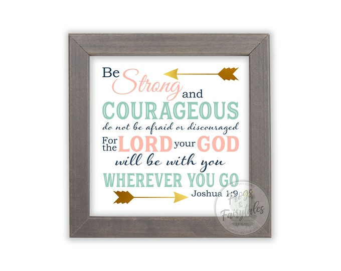 Joshua 1:9 Be Strong and Courageous Coral Mint Green Navy Gold Rustic Wooden Framed Canvas Wall Art