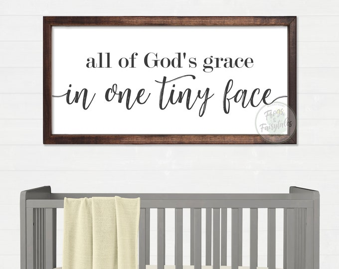 All of God's Grace in One Tiny Face Rustic Wood Wall Art Sign