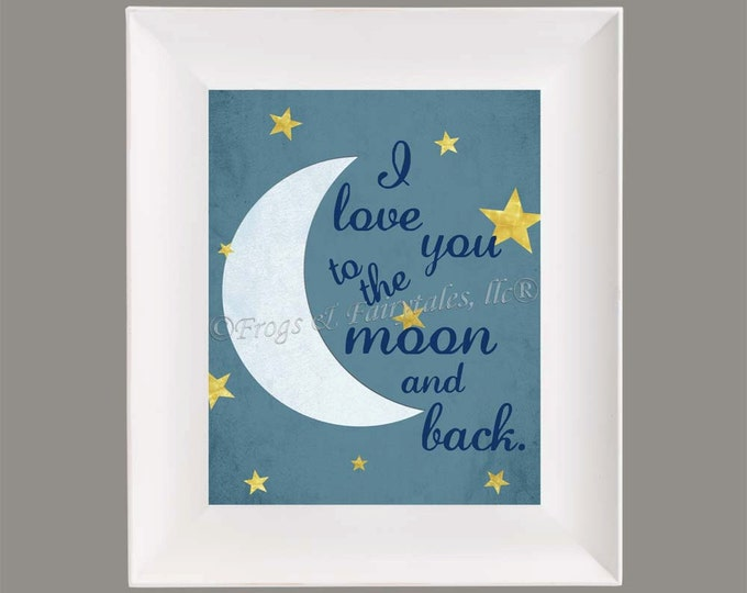 I Love You to the Moon and Back Photo Paper Print Free Shipping