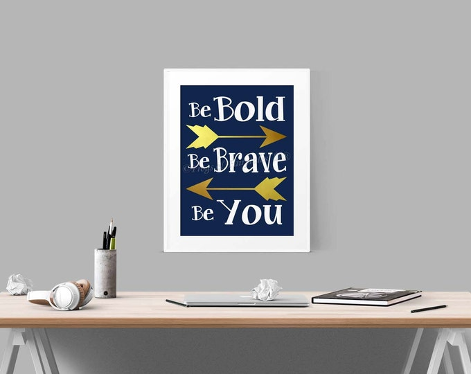 Be Bold Be Brave Be You Arrows Navy Gold Wall Art Print Free Shipping