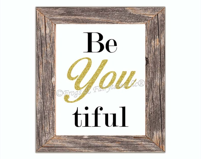 Be You Beautiful White Gold Paper Wall Art Print Free Shipping