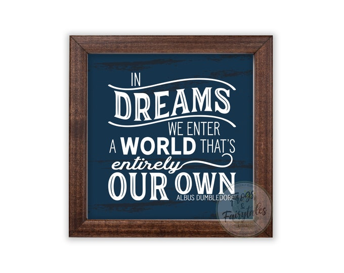 In Dreams We Enter a World That's Entirely Our Own Rustic Blue Wooden Framed Wall Art