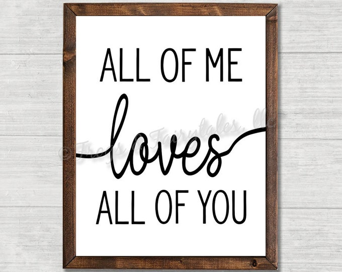 All Of Me Loves All Of You Wooden Framed Canvas Print