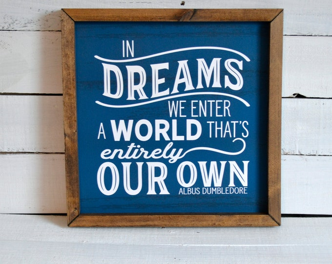In Dreams We Enter a World That's Entirely Our Own Rustic Blue Wooden Framed Canvas Wall Art