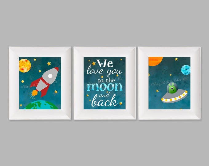 We Love You to the Moon and Back Outer Space Set of Three Prints Digital Download