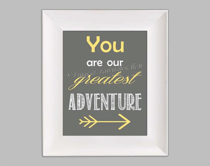 You Are Our Greatest Adventure Arrow Yellow Gray Photo Paper Print, Free Shipping