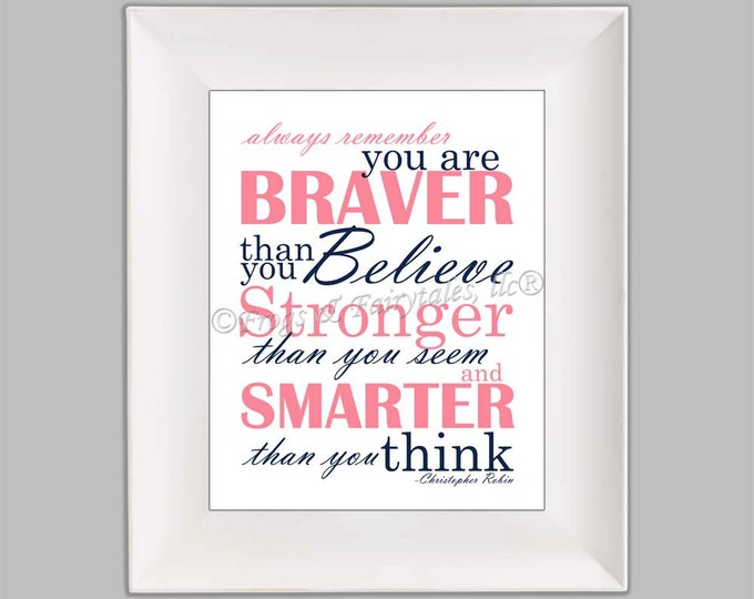 Christopher Robin Always Remember You are Braver Than You Believe Pink Navy Paper Print Wall Art Free Shipping