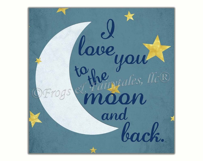 I Love You to the Moon and Back Canvas Wall Art Print