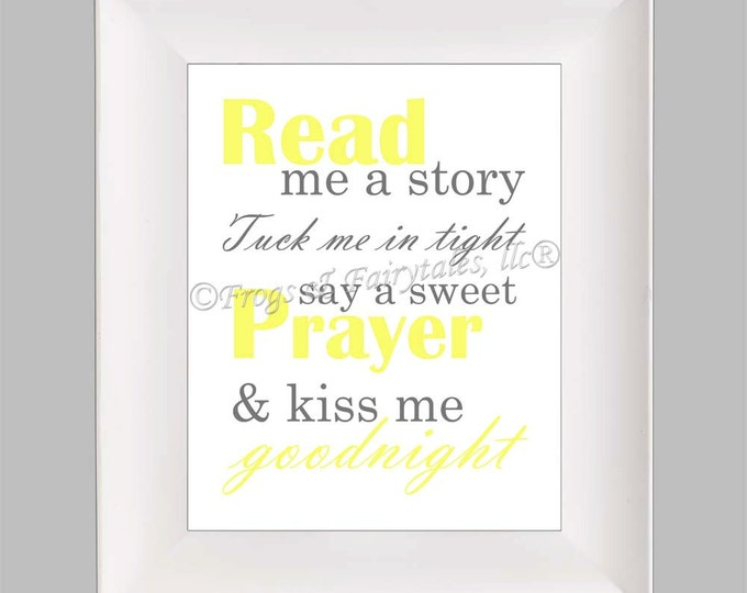 Read Me a Story Tuck Me in Tight Say a Sweet Prayer and Kiss Me Goodnight, Yellow Grey, Photo Paper Print, Free Shipping