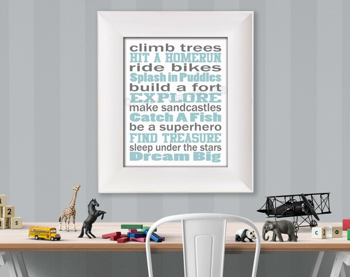 Climb Trees, Explore, Dream Big Blue Grey White Paper Print Wall Art Free Shipping