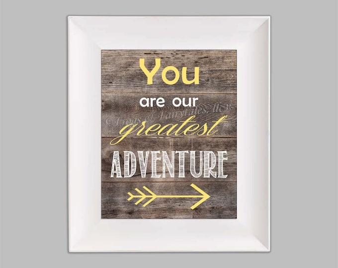 You Are Our Greatest Adventure Arrow Yellow, Wood Background Effect, Photo Paper Print