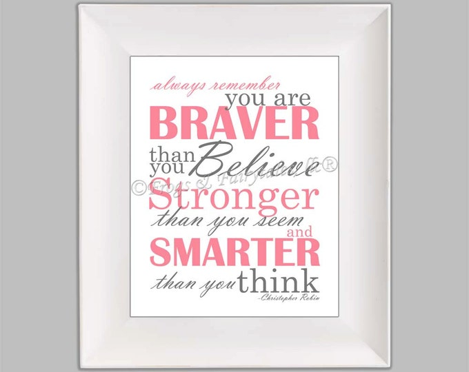 Christopher Robin Always Remember You are Braver Than You Believe Pink Gray Paper Print Wall Art Free Shipping