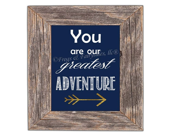 You Are Our Greatest Adventure Arrow Navy Gold Photo Paper Print, Free Shipping