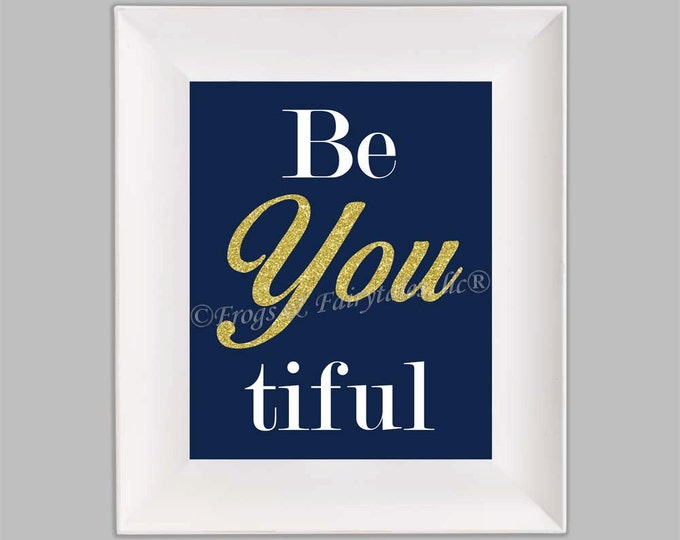 Be You Beautiful Navy Gold Paper Wall Art Print Free Shipping