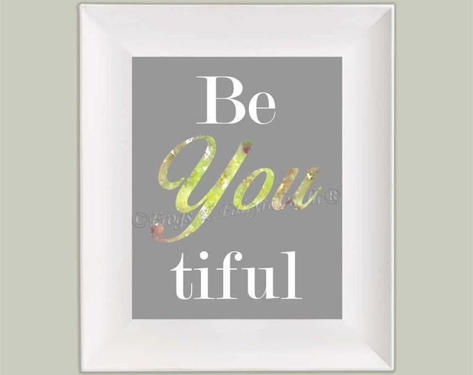 Be You Beautiful Watercolor Paper Wall Art Print Free Shipping