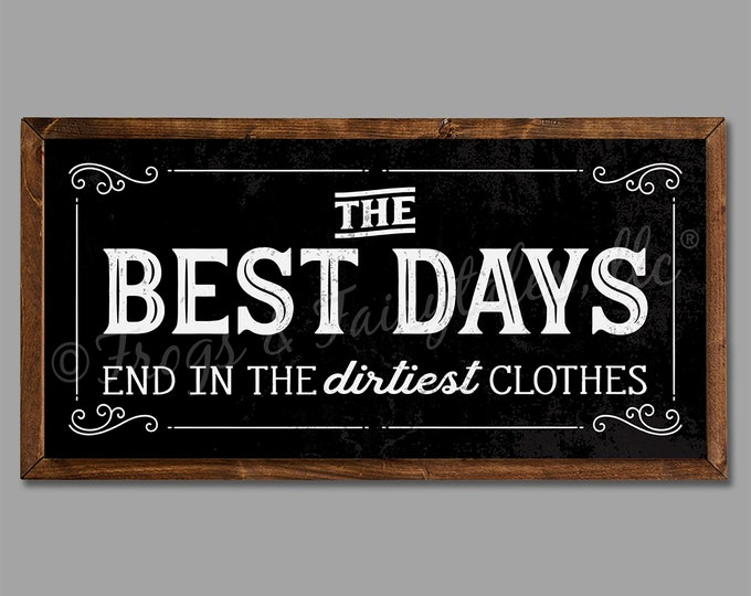 "The Best Days End in the Dirtiest Clothes 24""x12"" Black Vintage Laundry Room Sign Wooden Framed Canvas Print"