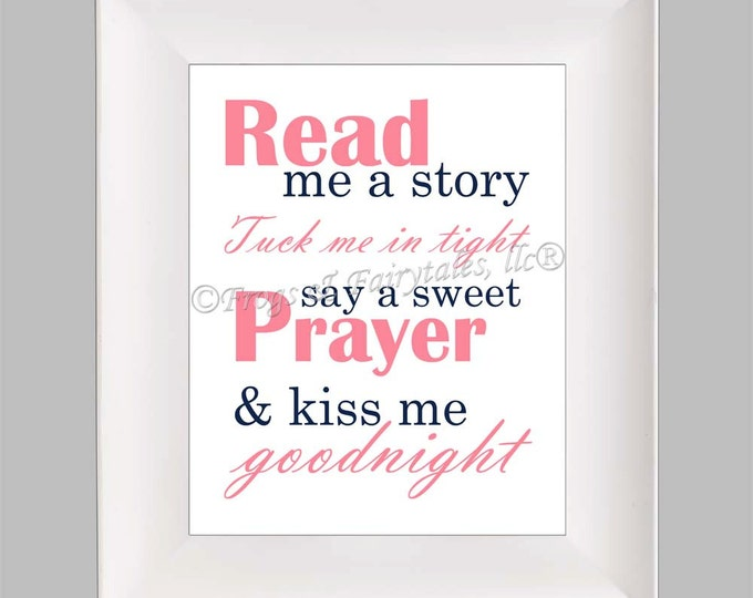 Read Me a Story Tuck Me in Tight Say a Sweet Prayer and Kiss Me Goodnight, Pink Navy, Photo Paper Print, Free Shipping