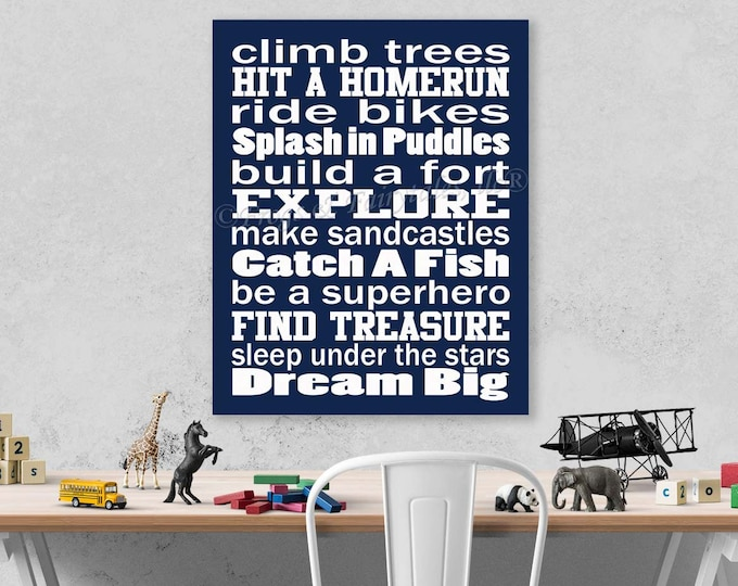 Climb Trees, Explore, Dream Big Navy White Canvas Wall Art Typography Print