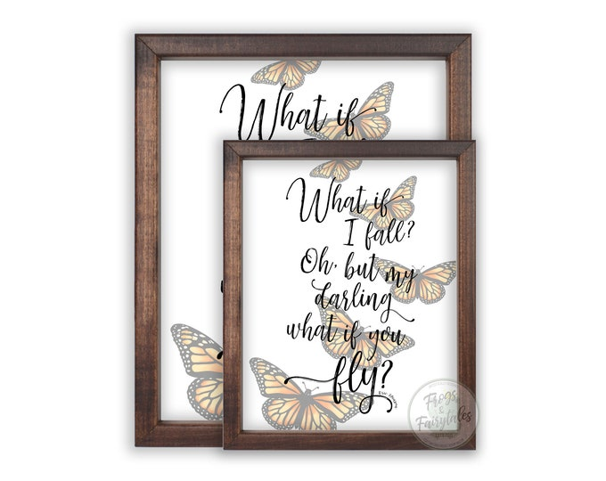 What If I Fall Oh But My Darling What If You Fly Monarch Butterflies Wooden Framed Prints Set