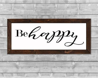 Be Happy Wooden Framed Canvas Print