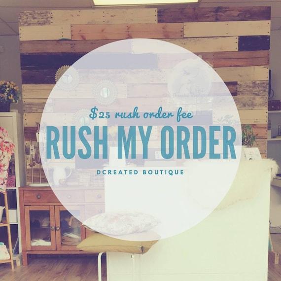 Rush My Order Add On