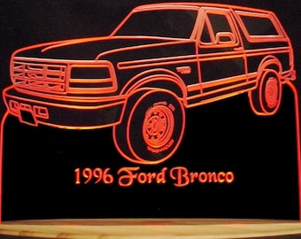 87236caa7ea 1996 Bronco SUV Pickup Acrylic Lighted Edge Lit LED Truck Sign VVD3 Full  Size Made in the USA
