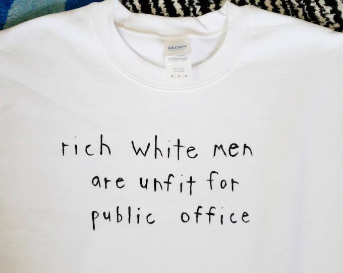Rich White Men Unfit for Public Office Tee