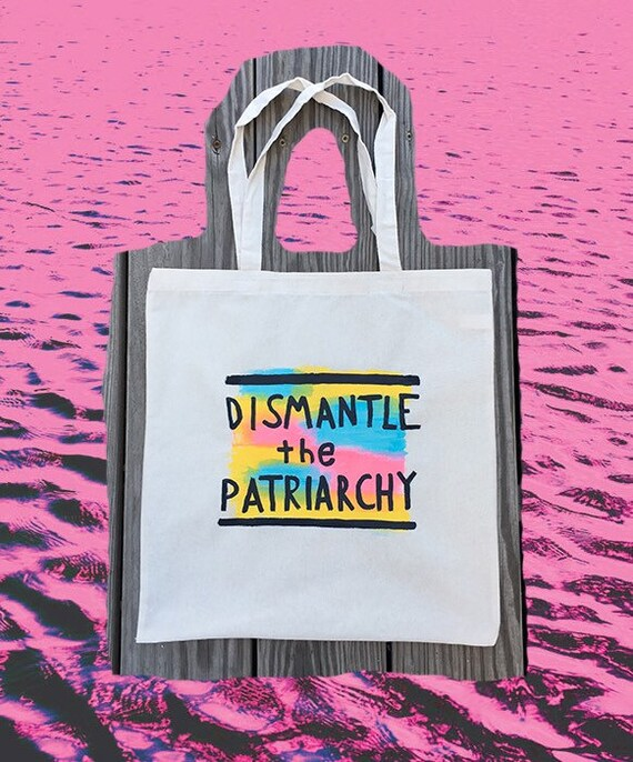 Dismantle the Patriarchy Hand-Painted Tote Bag