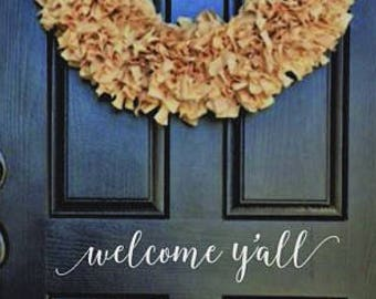Welcome Y'all Decal - Welcome  Y'all Door Decal Sticker - Farmhouse Decor - Farmhouse Decal - Porch Decor - Rustic Decor - Entryway Decor