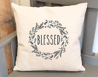 Blessed Wreath Pillow Cover - 18x18 Pillow Cover - Farmhouse Decor - Farmhouse Pillow Covers - Rustic Pillow - Rustic Decor - Phrase Pillow