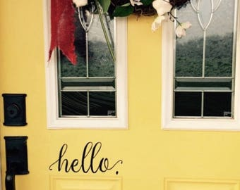 Hello Decal -Door Decal- Farmhouse Decor - Farmhouse Wall Decor - Hello. Door Decal Vinyl Lettering for a front door - Country Cottage Decor