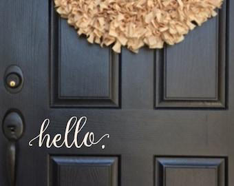 Hello Wall Decal - Farmhouse Decor - Farmhouse Wall Decor - Hello. Door Decal Vinyl Lettering for a front door - Country Cottage Decor