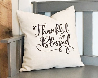 Farmhouse Decor Thankful & Blessed Pillow Cover - Decorative Pillow Cover - Farmhouse Pillows - Rustic Decor Decorative Throw Pillows
