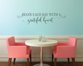 Begin Each Day With A Grateful Heart Vinyl Quote Wall Decal   Bedroom Vinyl  Wall Decal   Bathroom Vinyl Wall Art Decal   Vinyl Lettering