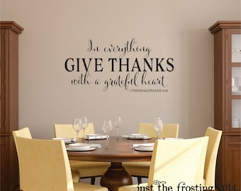 NEW In Everything Give Thanks Wall Decal - 1 Thessalonians 5:18 Vinyl Wall Decal - Scripture Vinyl Wall Decal - Christian Vinyl Lettering
