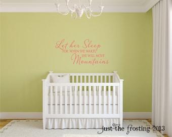 Let Her Sleep Vinyl Decal Saying - Nursery or Childrens Decor Vinyl Wall Lettering Art - Girl Bedroom Childrens Wall Decal Vinyl