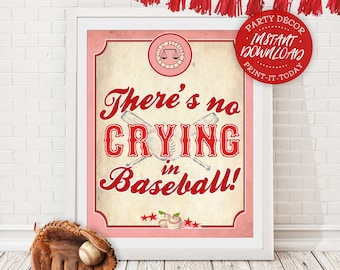 No Crying in Baseball Poster - INSTANT DOWNLOAD - Printable Rockford Peaches Party Decor, League of her Own, Birthday, Baby Shower, Sign
