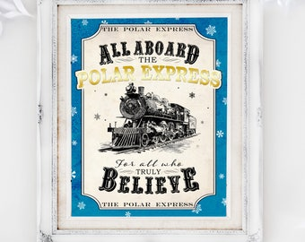 Polar Express Poster - All Aboard - INSTANT DOWNLOAD - Printable Christmas Sign, Believe, Xmas, Decor, Decorations by Sassaby Parties